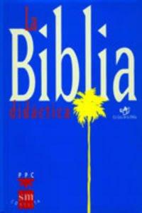 Biblia Didactica,La