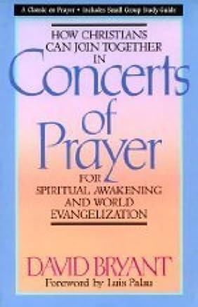 Concerts of Prayer: For Spiritual Awakening and World