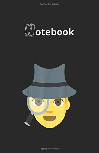 Notebook: Emoji Spy Sleuth Detective Magnifying Glass Texting 118 Pages 5.5''x8.5'' Lined Pages Notebook White Paper Blank Journal with Black Cover Best Gift for Your Kids or Family Detective Notebook
