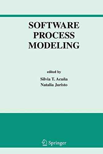 Software Process Modeling (International Series in Software Engineering, Band 10)