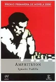 Amphitryon. Premio Primavera de Novela 2000
