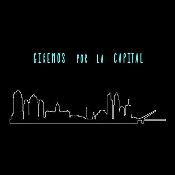 Giremos por la Capital