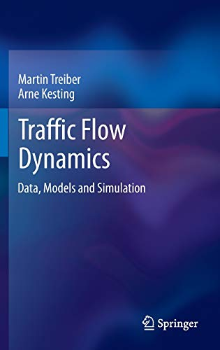Traffic Flow Dynamics: Data, Models and Simulation