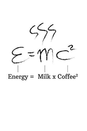 Notizbuch: Kaffee Koffein Einstein E=Mc² Motivation Geschenke 120 Seiten, 6X9 (Ca. A5), Punktraster