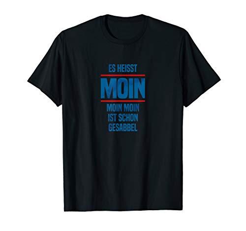 Moin Moin Spruch Fun-Shirt, Hamburg, Bremen, Kiel