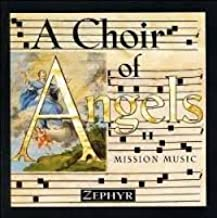 Choir of Angels 2: Mission Music