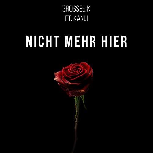 Grosses K feat. Erich Kanli