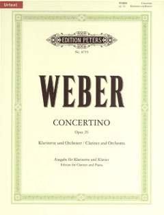 CONCERTINO ES-DUR OP 26 - arrangiert für Klarinette - Klavier [Noten / Sheetmusic] Komponist: WEBER CARL MARIA VON