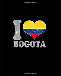 I Love Bogota Notebook: Blank Lined Composition Notebook Colombia Colombian