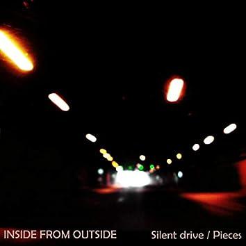 Silent drive / Pieces