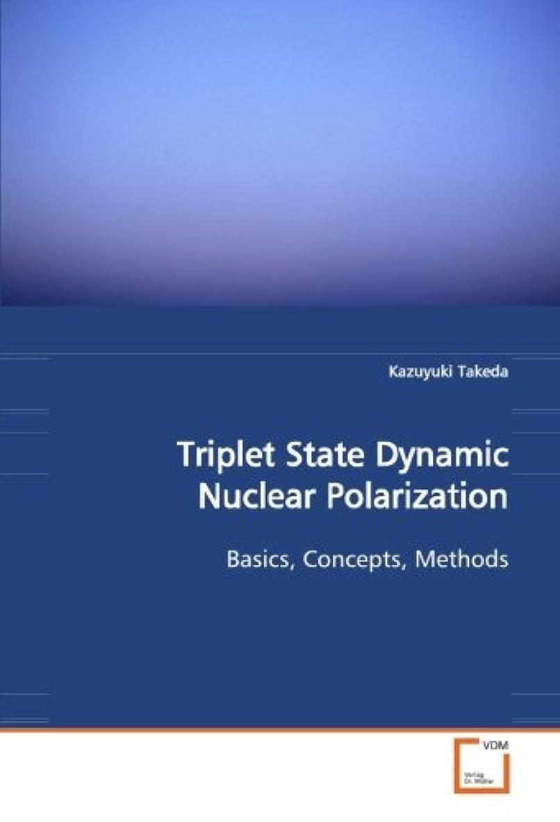 また明日ね払い戻し太字Triplet State Dynamic Nuclear Polarization