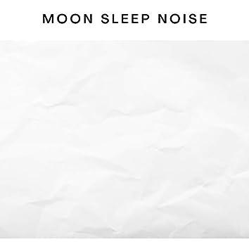 Moon Sleep Noise