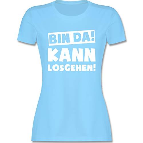 Sprüche - Bin da kann losgehen - XXL - Hellblau - Damen t Shirt mit sprüchen - L191 - Tailliertes Tshirt für Damen und Frauen T-Shirt