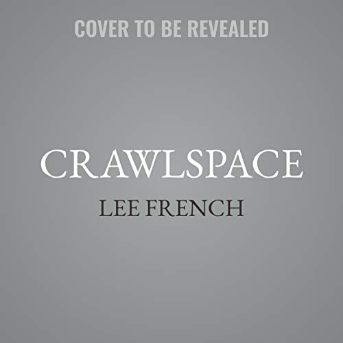 Crawlspace     The Harper Revolution Series, Book 2              De :                                                                                                                                 Lee French                               Lu par :                                                                                                                                 Gabrielle de Cuir                      Durée : 5 h et 30 min     Pas de notations     Global 0,0
