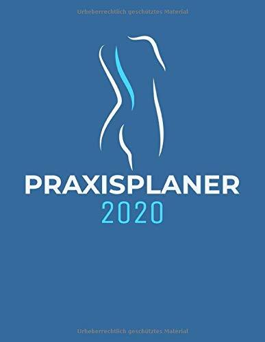 Praxisplaner 2020: Physiotherapie Terminplaner mit viertelstündiger Einteilung für Termine | Terminbuch & Tagesplaner Januar bis Dezember 2020 | Von 7.00 Uhr bis 20.00 Uhr