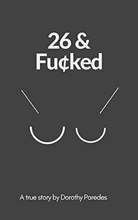 26 & Fu¢ked
