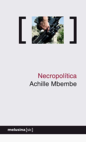 Necropolítica ([sic]) (Spanish Edition)