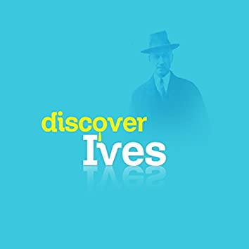 Discover Ives