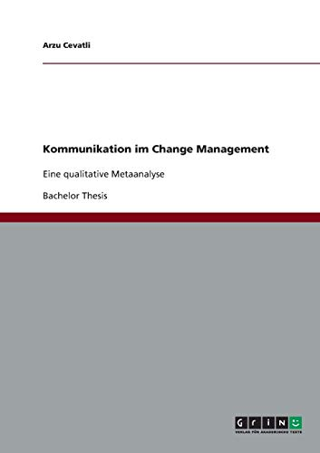 Kommunikation im Change Management: Eine qualitative Metaanalyse