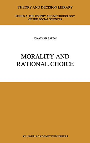 Morality and Rational Choice (Theory and Decision Library A:)