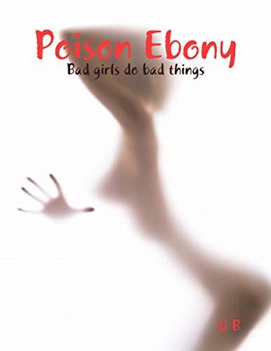 Poison Ebony (English Edition)