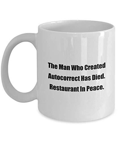 N\A Taza de café clásica: El Hombre Que creó Autocorrect ha Muerto. Restaurante En Paz. - ¡Gran Regalo para Tus Amigos y colegas!