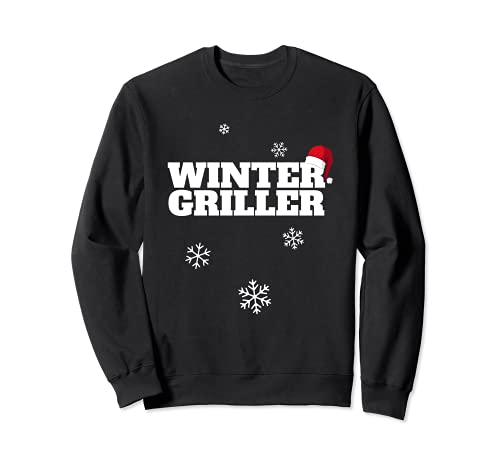 Wintergriller Grill Grillen Wintergrillen Sweatshirt