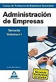 Cuerpo de Profesores de Enseñanza Secundaria. Administración de Empresas: 1 (Profesores Eso - Fp 2012)