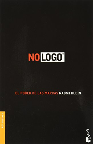 No logo. El poder de las marcas (Spanish Edition)