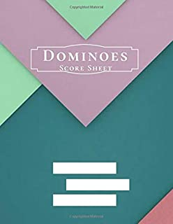 """Dominoes Score Sheet: Game Score Record Keeper Book, Scorekeeping Pads, Scoring Sheet, Indoor Games recorder Notebook Gifts for Friends, Family, ... 8.5""""x11"""", 120 pages. (Dominoes Scorebook)"""