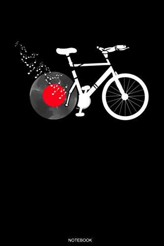 Notebook: Fahrrad Schallplatte Notizbuch für Radfahrer und Musiker Geschenk Reisetagebuch für den Fahrradausflug Tagebuch Urlaub Fahrradverein Konzept ... Notizen I Größe 6 x 9 I Liniert I 120 Seiten