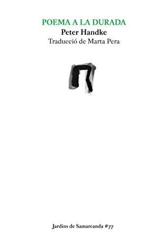 Poema A La Durada: 77 (Jardins de Samarcanda)