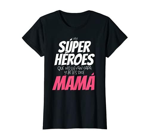 Mujer Mi Mamá es mi Súper Héroe - Dia de la Madre Camiseta