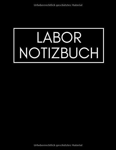 Labor Notizbuch: Großes (ähnlich A4) kariertes Labor Tagebuch & Laborbuch I Für Studenten, Chemiker, Physiker, Biologen und andere Laboranten