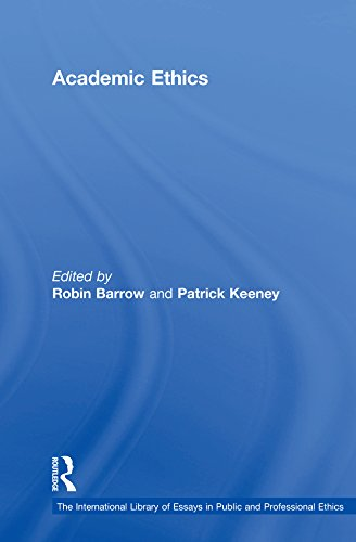 Academic Ethics (The International Library of Essays in Public and Professional Ethics) (English Edition)
