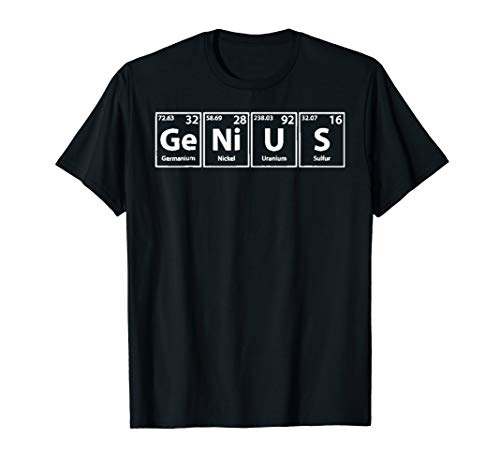 Genius (Ge-Ni-U-S) Periodic Table Elements Shirt T-Shirt
