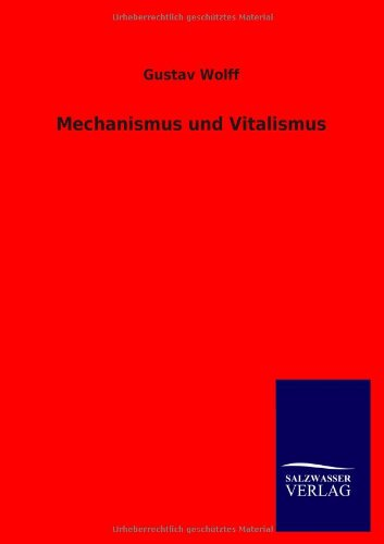 Mechanismus und Vitalismus