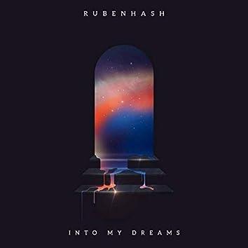 Into my Dreams