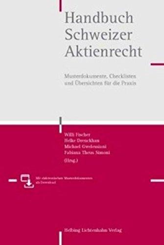 Handbuch Schweizer Aktienrecht: Musterdokumente, Checklisten und Übersichten für die Praxis.pdf PDF Books