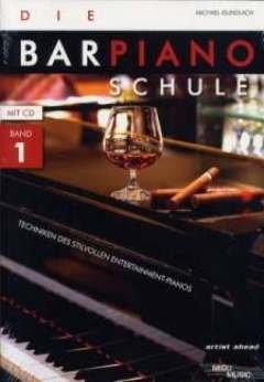 DIE BAR PIANO SCHULE 1 - arrangiert für Klavier - mit CD [Noten / Sheetmusic] Komponist: GUNDLACH MICHAEL