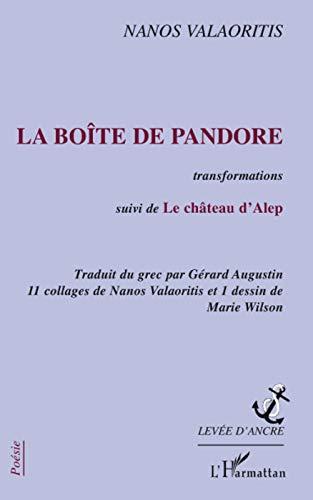 Boite de Pandore Transformations Suivi de le Chateau d'Alep