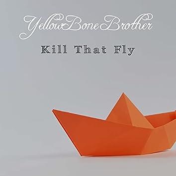 Kill that Fly