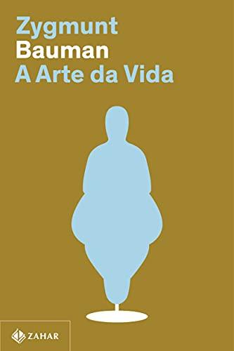 A arte da vida (Nova edição)