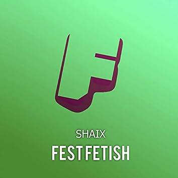 Fest Fetish