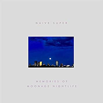 Memories of Moonage Nightlife feat. Maki Nomiya