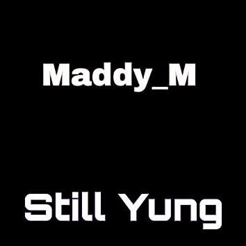 Still Yung