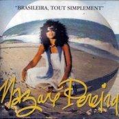 Brasileira, Tout Simplement