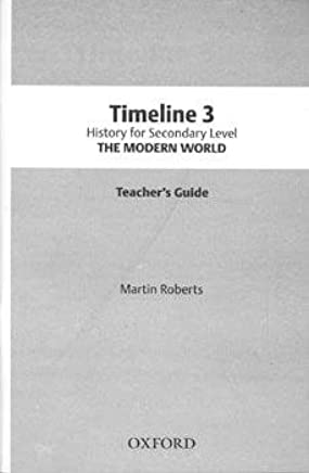 Timeline Secondary History Teacher's Guide 3: Martin Roberts