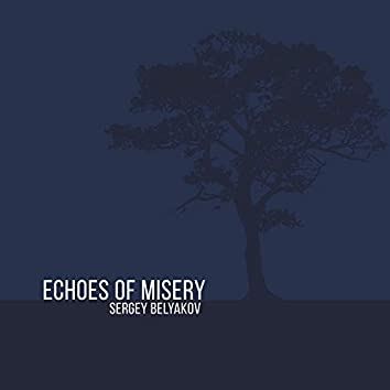 Echoes of Misery