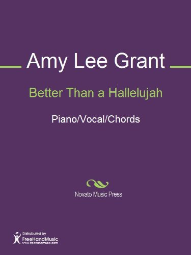 Better Than a Hallelujah Sheet Music (Piano/Vocal/Chords) (English Edition)